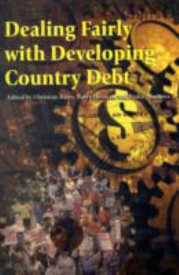 Dealing Fairly with Developing Country Debt 9781405180344
