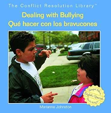 Dealing with Bullying/Que Hacer Con Los Bravucones 9781404276581