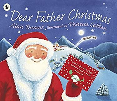 Dear Father Christmas 9781406351491