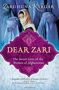 Dear Zari: The Secret Lives of the Women of Afghanistan 9781402268373