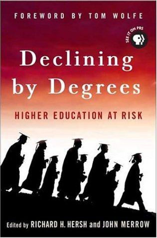 Declining by Degrees: Higher Education at Risk 9781403973160