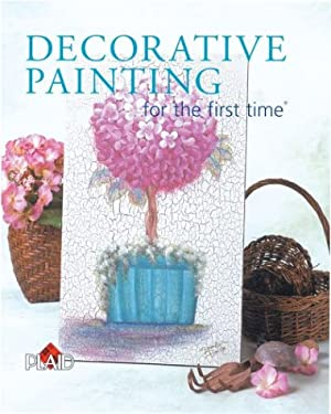 Decorative Painting for the First Time 9781402702617