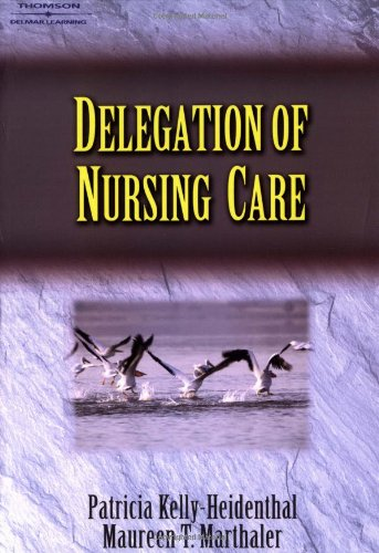 Delegation of Nursing Care 9781401814052