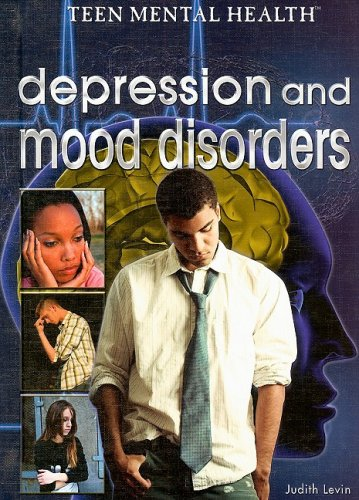 Depression and Mood Disorders 9781404217980