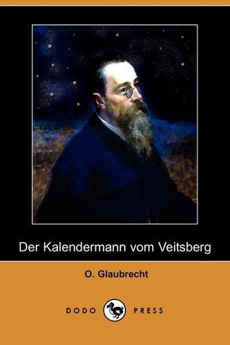 Der Kalendermann Vom Veitsberg (Dodo Press) 9781409923152