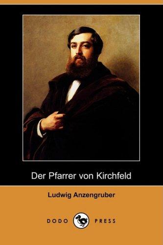 Der Pfarrer Von Kirchfeld (Dodo Press) 9781409938620