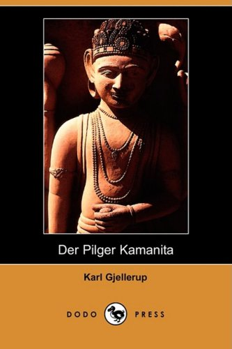 Der Pilger Kamanita (Dodo Press) 9781409927433