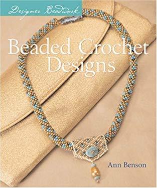 Designer Beadwork: Beaded Crochet Designs 9781402733864