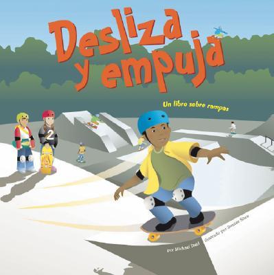 Desliza y Empuja: Un Libro Sobre Rampas 9781404832268