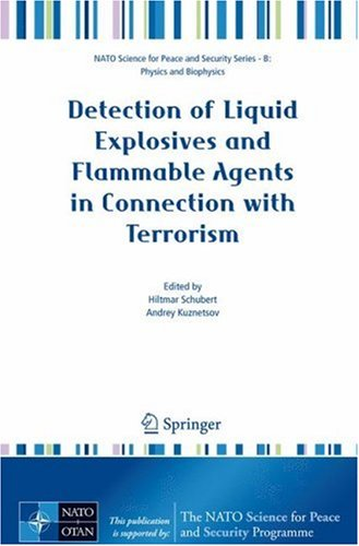 Detection of Liquid Explosives and Flammable Agents in Connection with Terrorism 9781402084645