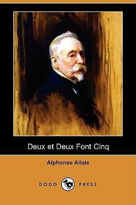 Deux Et Deux Font Cinq (Dodo Press) 9781409924913