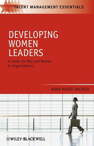Developing Women Leaders: A Guide for Men and Women in Organizations 9781405183703
