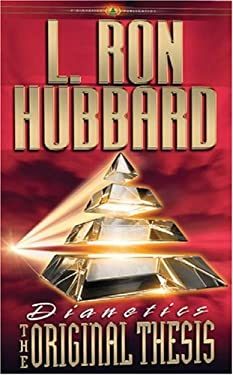 Dianetics: The Original Thesis 9781403151032