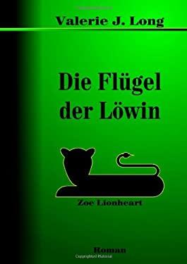 Die Flugel Der Lowin 9781409237365