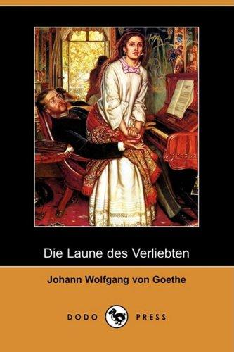 Die Laune Des Verliebten (Dodo Press) 9781409927501