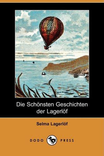 Die Schnsten Geschichten Der Lagerlf (Dodo Press) 9781409927402