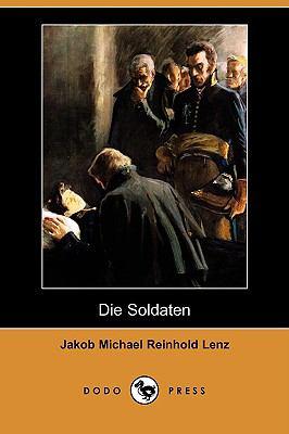 Die Soldaten (Dodo Press) 9781409938606