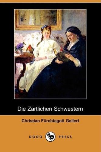 Die Zrtlichen Schwestern (Dodo Press) 9781409923084