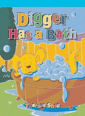 Digger Has a Bath 9781404264670