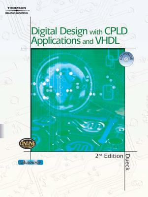 Digital Design with CPLD Applications and VHDL [With CD-ROM] 9781401840303