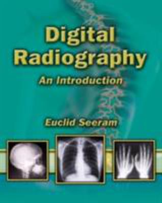 Digital Radiography: An Introduction 9781401889999