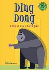 Ding Dong: A Book of Knock-Knock Jokes 6090288