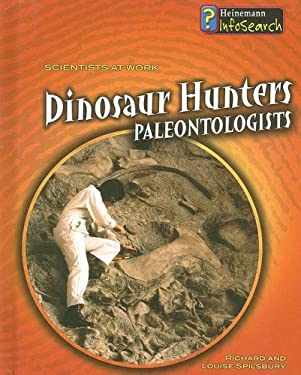 Dinosaur Hunters: Paleontologists