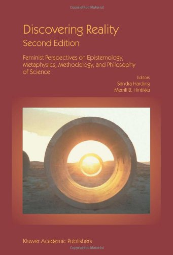 Discovering Reality: Feminist Perspectives on Epistemology, Metaphysics, Methodology, and Philosophy of Science 9781402013195