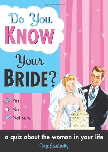 Do You Know Your Bride? 9781402206825