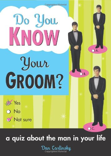 Do You Know Your Groom? 9781402206832