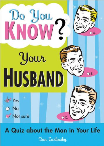 Do You Know Your Husband?: A Quiz about the Man in Your Life 9781402201998