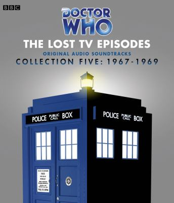 Doctor Who: The Lost TV Episodes: Collection Five: 1967-1969 9781408467558