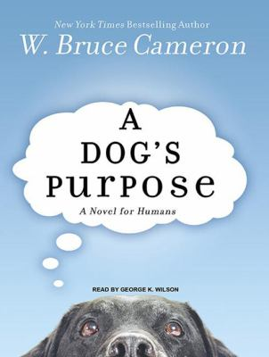 A Dog's Purpose: A Novel for Humans 9781400116454