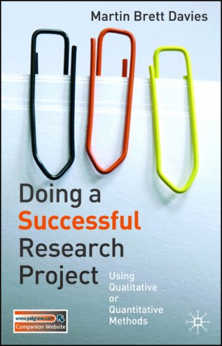 Doing a Successful Research Project: Using Qualitative or Quantitative Methods 9781403993793
