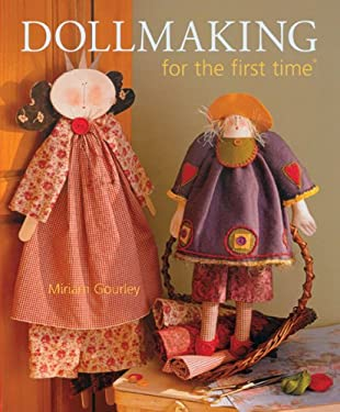 Dollmaking for the First Time 9781402734595