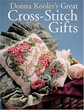 Donna Kooler's Great Cross-Stitch Gifts 9781402740497