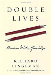 Double Lives: American Writers' Friendships