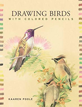 Drawing Birds with Colored Pencils 9781402752636