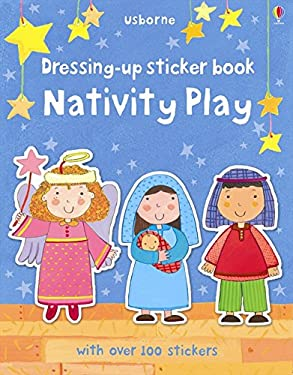 Dressing Up Sticker Book Nativity Play 9781409551850