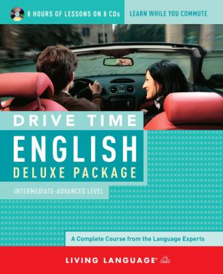 Drive Time English Deluxe Package: Intermediate-Advanced Level 9781400006571