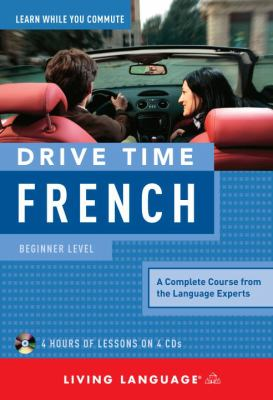 Drive Time French: Beginner Level 9781400006090