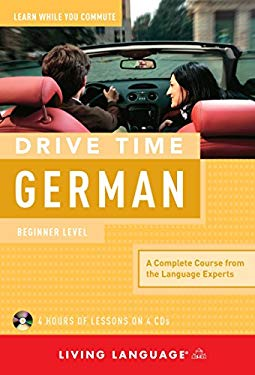 Drive Time German: Beginner Level 9781400006076