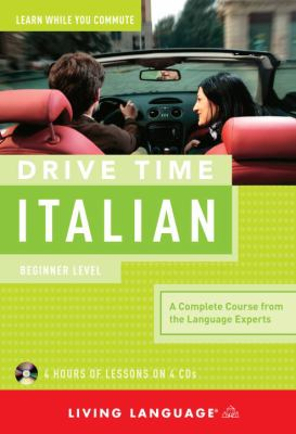 Drive Time Italian: Beginner Level 9781400006069