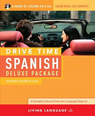 Drive Time Spanish Deluxe Package: Beginner-Advanced Level 9781400006564