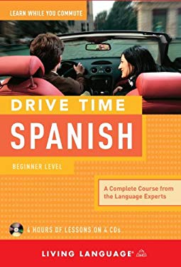 Drive Time Spanish: Beginner Level 9781400006007
