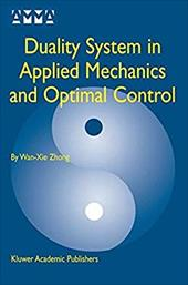 Duality System in Applied Mechanics and Optimal Control 6053275