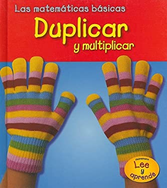 Duplicar y Multiplicar = Doubling and Multiplying 9781403491886