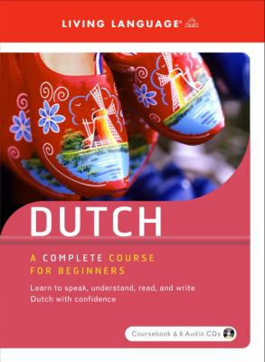 Dutch: A Complete Course for Beginners [With Coursebook] 9781400019878