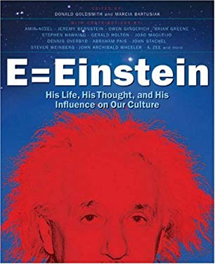 E = Einstein: His Life, His Thought, and His Influence on Our Culture 9781402763199