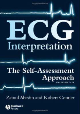 ECG Interpretation: The Self-Assessment Approach 9781405167499